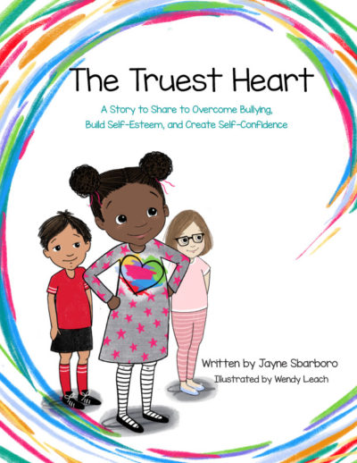 The Truest Heart, a book to help children overcome bullying