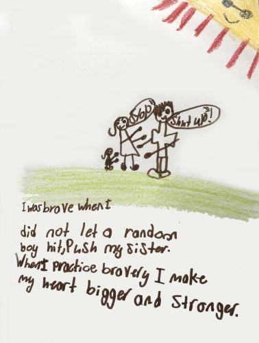 A child describes when they practiced bravery